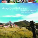 Tibet: Land of the Brave